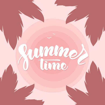 Vector illustration: Brush lettering of Summertime on tropical Sunset sky background and palm leaves.