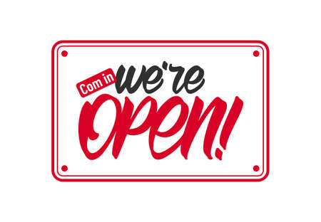 Vector illustration: Door sign with Hand lettering of Come in we're Open. 일러스트