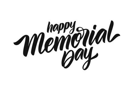 Vector illustration: Calligraphic lettering of Happy Memorial Day on white background.
