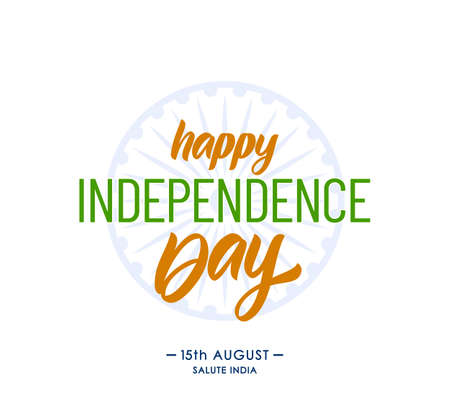 Greeting card with lettering of Happy Independence Day. 15 th August. Salute India 向量圖像