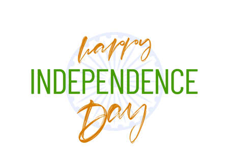 Vector illustration: Greeting card with handwritten lettering of Happy Independence Day. 15 th August. Salute India.