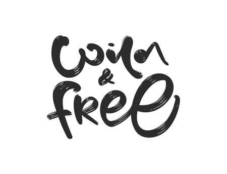 Handwritten brush type lettering of Wild and Free on white background.