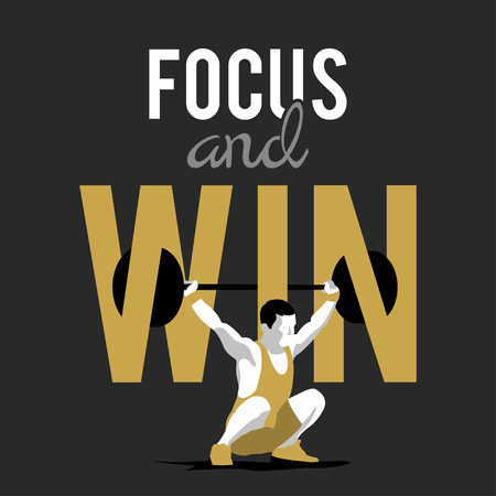 slogan: Weight Lifting athlete and motivational slogan. focus and win