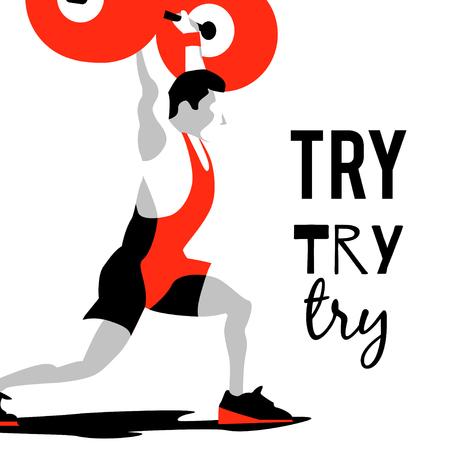 Sollevamento pesi atleta e lo slogan motivazionale. Prova prova prova. Squat e jerk. simbolo colorato