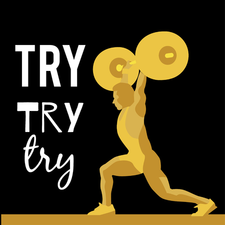to try: Weight Lifting athlete and motivational slogan. Try try try. Squat and jerk. Colorful symbol