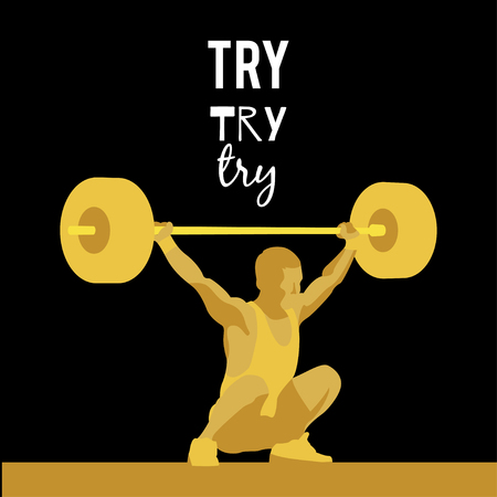 to try: Weight Lifting athlete and motivational slogan. Try try try. Snatch. Colorful symbol