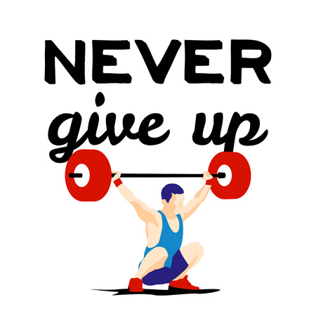 squat: Weight Lifting athlete and motivational slogan. Never give up. Snatch. Colorful symbol