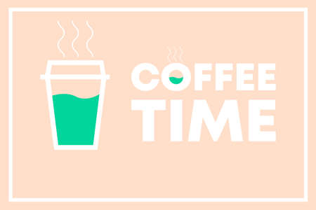 Coffee Time Vector Illustration design concept with cup of hot coffee on warm background