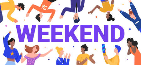 Weekend word concept vector illustration. Cartoon flat happy man woman crowd characters of friends, coworkers employees and family having fun, celebrating end of week, leisure celebration background