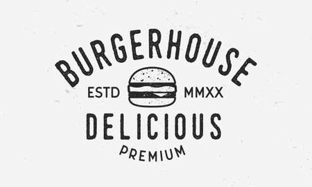 Burger House logo template. Fast food vintage logo with grunge texture. Retro typography. Vector illustration