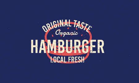 Hamburger vintage grunge logo. Burger silhouette with lettering. Vintage burger, sandwich or hamburger label, badge. Retro typography for restaurant, fast food. Vector illustration