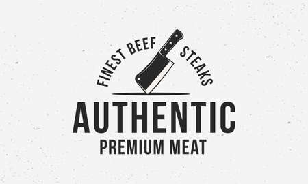 Authentic meat - logo of butchery shop with meat cleaver. Vintage abstract logo or poster design for restaurant, meat store or bbq grill. Vector emblem template.