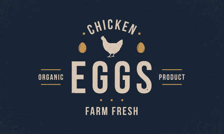 Chicken eggs poster template. Hen silhouette. Poultry hipster logo design. Vintage typography.