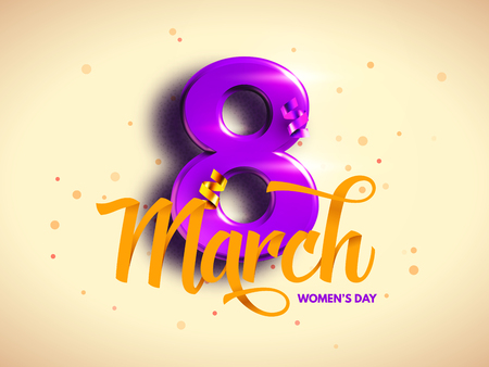 8th of March, International Womans day, happy Mothers day.