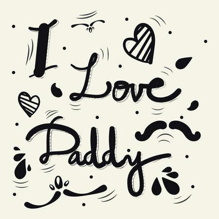 Love you daddy handwritten vector illustration