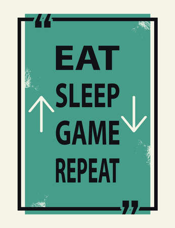 Eat Seep Game Repeat Typography with blue background. Quotes , motivation, positive inspiration for poster, t shirt. Text Background