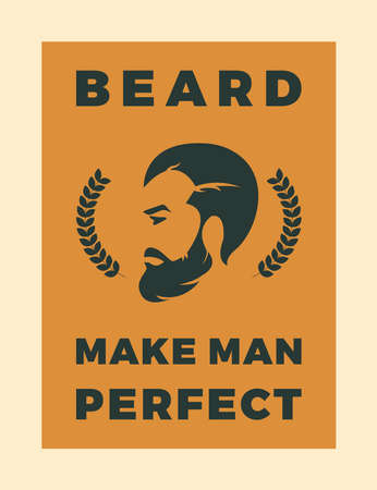 Beard Make Man perfect Typography background. poster Text Background