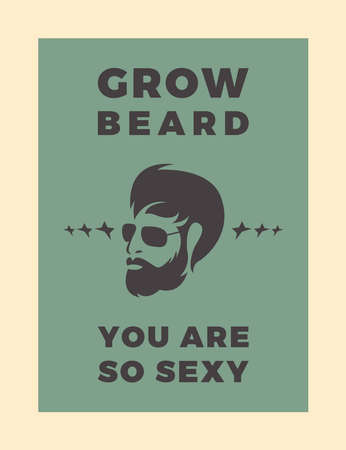 Grow Beard You Are So Sexy Typography background. Poster Text Background Ilustracja