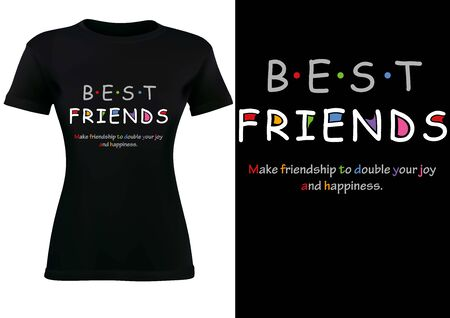 Women Black T-shirt Design with Inscription BEST FRIENDS and Slogan - Fashion Illustration on White Background, Vector