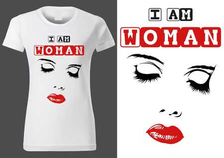 Women White T-shirt Design with Inscription I AM WOMAN and Face Sketch - Fashion Illustration on White Background, Vector
