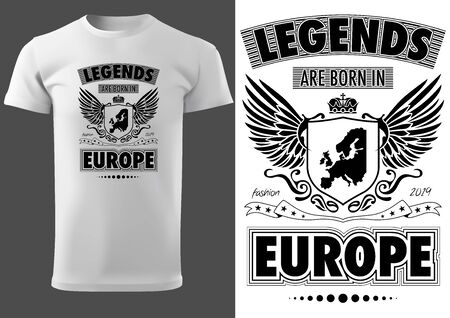 White T-shirt with Lettering Legends are Born in Europe - Black and White Graphic Design, Vector Illustration