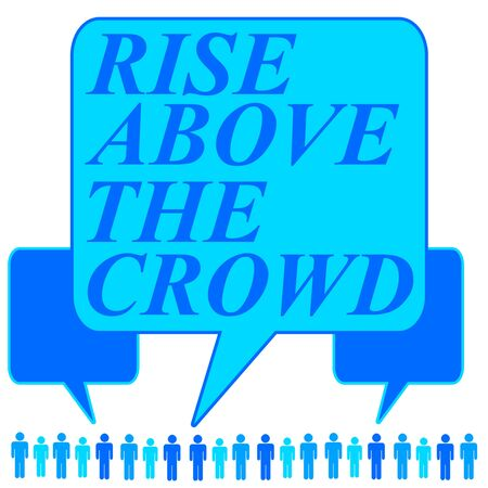 Rise above the crowd illustration 写真素材
