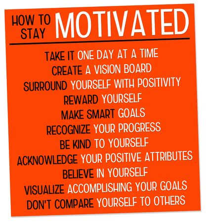 Stay motivated illustration Stock Photo