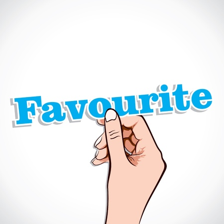 favourite: Favourite word in hand stock vector