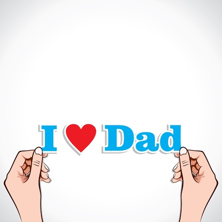 special occasion: love for dad concept