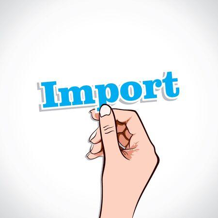 Import Word In Hand Stock Vector Stock Vector - 17218920