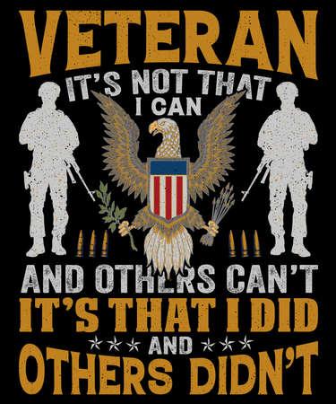Veteran t shirt design it's not that i can