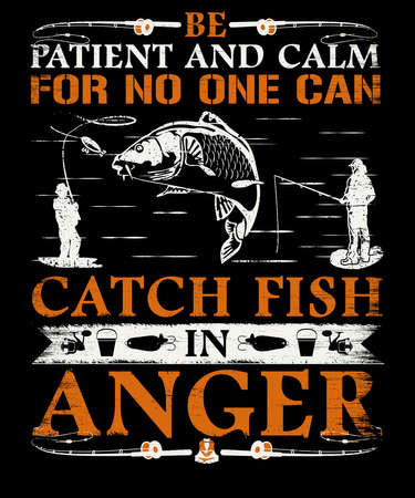 br patient and calm fishing t shirt design