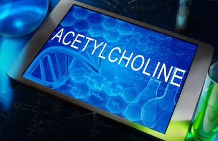 acetylcholine: ACETYLCHOLINE