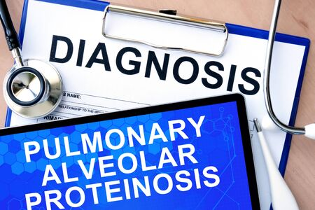 pulmonary: Form with word diagnosis and tablet with Pulmonary alveolar proteinosis