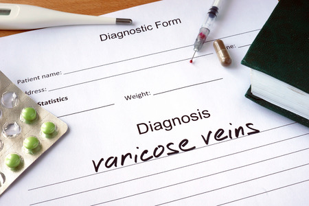 varicose veins: Diagnostic form with Diagnosis varicose veins and pills.