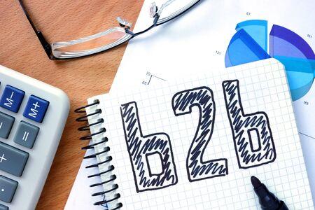 b2b: Bloc de notas con las palabras b2b.