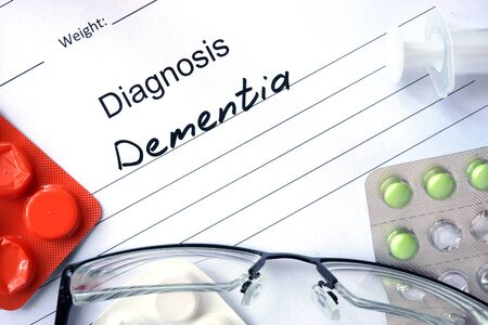 senility: Diagnosis Dementia and tablets.