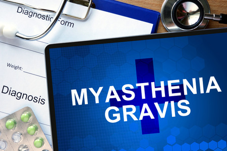 neuromuscular: Diagnostic form with diagnosis Myasthenia gravis and pills.