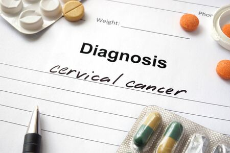 malignancy: Diagnosis cervical cancer written in the diagnostic form and pills.