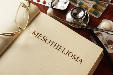 Book with diagnosis Mesothelioma. Medic concept.