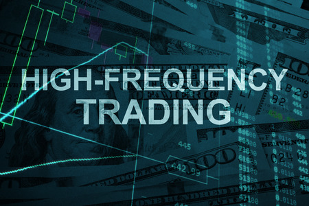 high frequency: Words  High-frequency trading  with the financial data on the background. Stock Photo