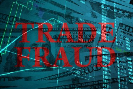 illegal trading: Words Trade fraud  with the financial data on the background.