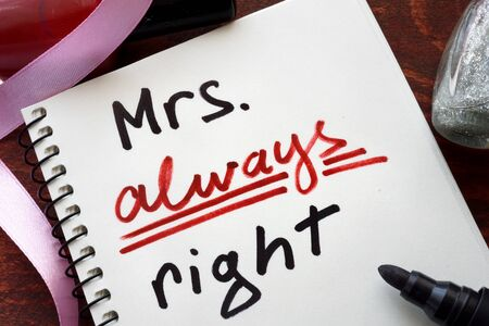 mrs: Mrs always right concept  written in a notebook