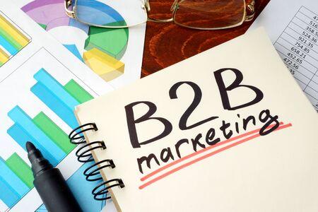 b2b: Words b2b marketing written on a notebook. Business concept. Foto de archivo