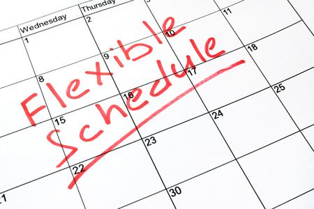 Flexible schedule written on a calendar.