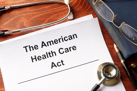 The American health care act. Trumpcare reform concept.