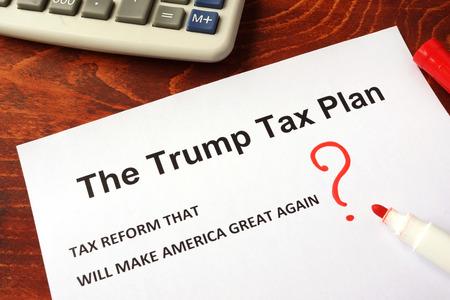 The Trump tax plan. Tax reform concept.
