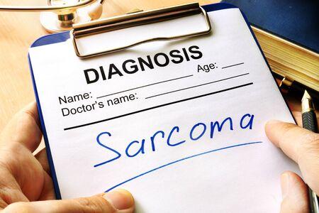 sarcoma: Diagnosis sarcoma in a medical form.