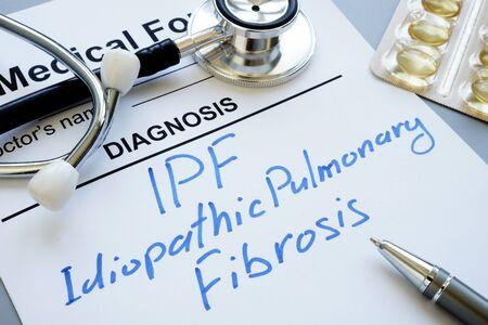 Medical form and diagnosis IPF idiopathic pulmonary fibrosis.