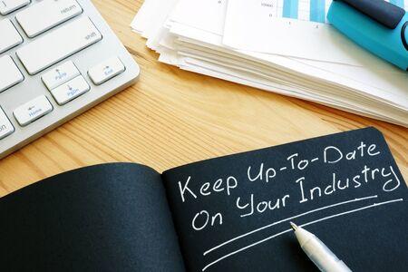 Manténgase actualizado en el letrero de su industria. El aprendizaje permanente.